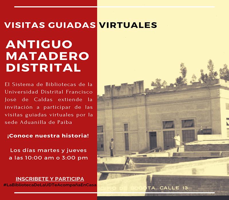 Imagen noticia: Participa en las visitas guiadas virtuales al antiguo Matadero Distrital