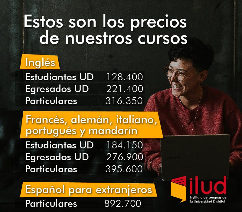 Inscripciones Abiertas Instituto De Lenguas De La Universidad Distrital Universidad Distrital Francisco Jose De Caldas