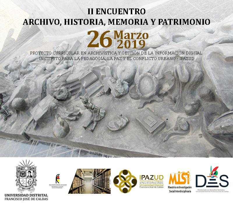 II Encuentro en Archivo, Historia, Memoria y Patrimonio