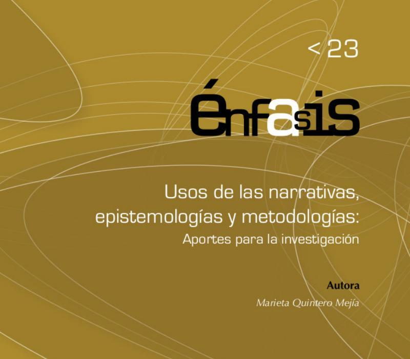 Libro Usos de las narrativas epistemologías y metodologías
